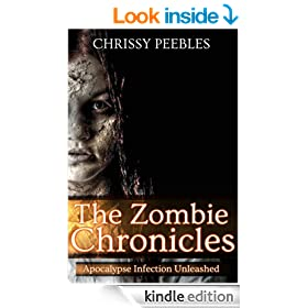 The Zombie Chronicles (Book 1) (Apocalypse Infection Unleashed Series)