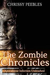 The Zombie Chronicles (Book 1) (Apocalypse Infection Unleashed)