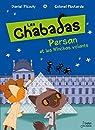 Les Chabadas. Tome 3 : Persan et les Nînchas volant