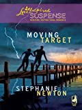 Moving Target (Love Inspired Suspense)