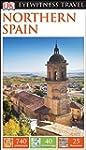Northern Spain (Dk Eyewitness Travel...