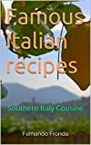 Famous Italian recipes: Southern Italy Cousine