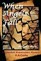 When Angels Fall:A Benedetti Renaissance Mystery (Volume 1)