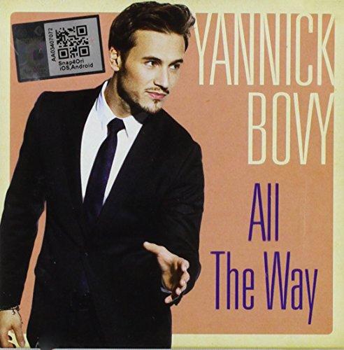 Yannick Bovy - All The Way International Version - Zortam Music