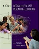 img - for How to Design and Evaluate Research in Education 7th Edition book / textbook / text book