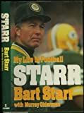 img - for Starr: My Life in Football book / textbook / text book