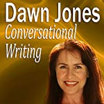 Conversational Writing: The Do's and Don'ts of Informal Writing | Dawn Jones
