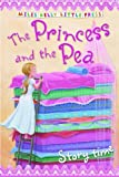 The Princess and the Pea (Little Press Story Time)