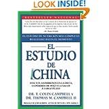 El Estudio de China: El Estudio de Nutricion Mas Completo Realizado Hasta el Momento; Efectos Asombrosos En La...