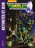 Tortues Ninja / Activités et jeux