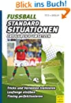 Fu�ball - Standardsituationen erfolgr...