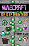 Minecraft: Top 10 of Everything