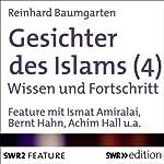 Gesichter des Islams: Wissen und Fortschritt | Reinhard Baumgarten