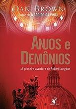 Anjos e demônios (Robert Langdon Livro 1)