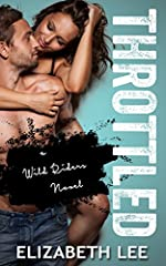Throttled (Wild Riders Book 1)