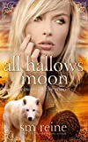 All Hallows' Moon: A Young Adult Paranormal Novel (Seasons of the Moon Book 2)