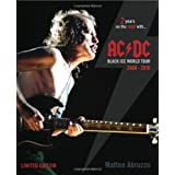 AC/DC Black Ice World Tour 2008-2010: 2 Years on the Road with... ~ Matteo Abruzzo