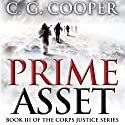 Prime Asset: Corps Justice, Book 3 Audiobook by C. G. Cooper Narrated by Alan Taylor