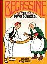 Bécassine, tome 12 : Bécassine au Pays basque par Caumery