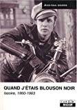 echange, troc Jean-Paul Bourre - Quand j'étais blouson noir