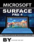 Microsoft Surface Pro 4: The Complete...