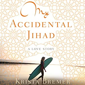 My Accidental Jihad Audiobook