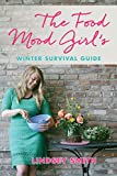 The Food Mood Girls Winter Survival Guide