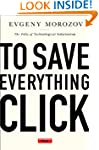 To Save Everything, Click Here: The F...