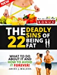 WEIGHT WATCHERS: 22 Deadly Sins Of Be...