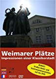 echange, troc plus.tv Film- und Fernsehproduktion GmbH - Weimarer Plätze - Impressionen einer Klassikerstadt (Livre en allemand)
