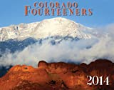 img - for 2014 Colorado Fourteeners deluxe wall calendar book / textbook / text book