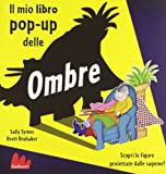 img - for Il mio libro pop-up delle ombre book / textbook / text book