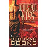 Whisper Kiss: A Dragonfire Novel ~ Deborah Cooke
