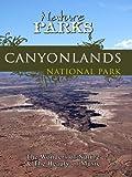 Nature Parks CANYONLANDS PARK Utah