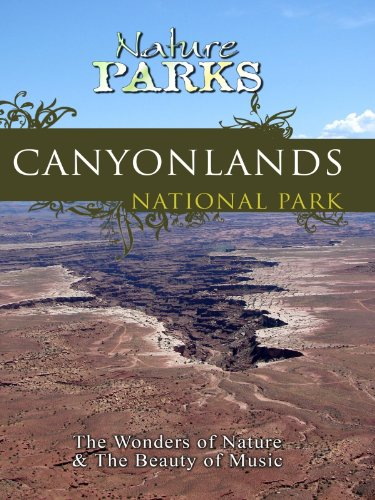 Nature Parks CANYONLANDS PARK Utah