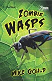 Mike Gould Read On - Zombie Wasps