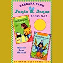Junie B. Jones Collection: Books 21-22 (       UNABRIDGED) by Barbara Park Narrated by Lana Quintal