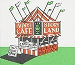 Storyland: Vinyl Caf'