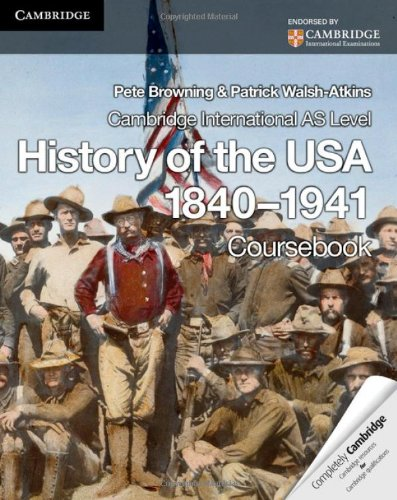 Cambridge International AS Level History of the USA 1840-1941 Coursebook (Cambridge International Examinations) (Cambridge United compare prices)