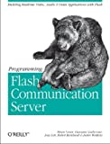Programming Flash Communication Server (0596005040) by Brian Lesser