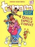 "Afficher ""Tamara n° 11<br /> Quelle famille d'enfer !"""