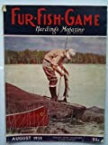 Fur-fish-game August 1935 Hardings Magazine Vol. Lxii No. 2