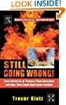 Still Going Wrong!: Case Histories of...