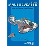 Maui Revealed: The Ultimate Guidebookby Andrew Doughty