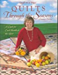 Quilts Through the Seasons: A Quilt f...