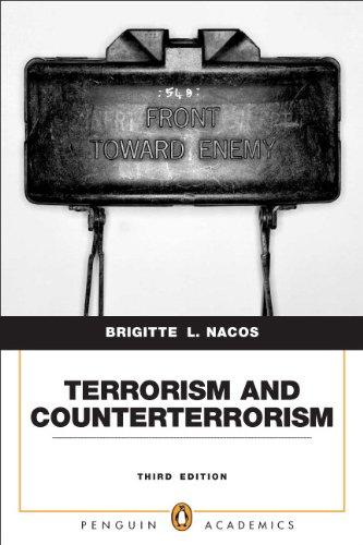 Terrorism and Counterterrorism: Understanding Threats and...