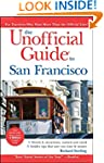The Unofficial Guide to San Francisco...