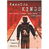 Warrior Kings: The South London Gang Wars 1976-1982by Noel Razor Smith