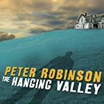 The Hanging Valley: An Inspector Banks Mystery (       UNABRIDGED) by Peter Robinson Narrated by James Langton