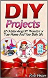 DIY Projects: 22 Outstanding DIY Projects For Your Home And Your Daily Life (DIY, diy projects, diy free)